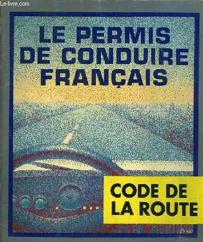 Permis de conduire francais - code de la route par COLLECTIF