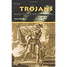 The Trojans & Their Neighbours