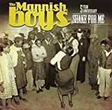 Songtexte von The Mannish Boys - Shake for Me