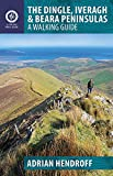 The Dingle, Iveragh & Beara Peninsulas: A Walking Guide (Walking Guides)