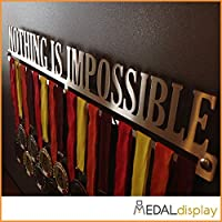 MEDALdisplay - Medallero para pared, con texto «Nothing Is Impossible» Talla:750mm x 105mm x 3mm