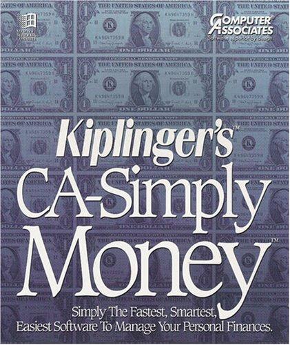 Kiplinger's CA-Simply Money - Einfach die schnellste, intelligenteste und einfachste Software für Ihre persönlichen Finanzen von Computer Associates (Windows 3.1 kompatibel)