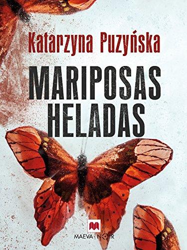 Mariposas heladas (Mistery Plus) por Katarzyna Puzyńska