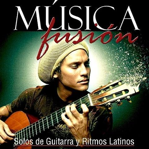 Música Fusión, Solos de Guitarra y Ritmos Latinos