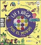 Lee y juega por el mundo (Aprender, jugar y descubrir)
