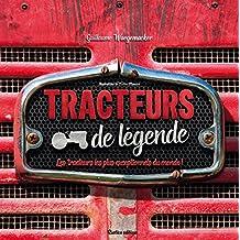 Tracteurs de légendes