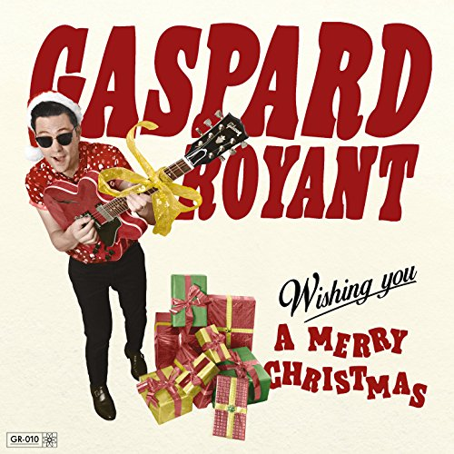Wishing you a merry Christmas / Gaspard Royant, guit. & chant | Royant, Gaspard. Interprète