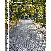 Die Chaussee Altona – Kiel: Die erste Kunststraße in Schleswig-Holstein (Beiträge zur Denkmalpflege in Schleswig-Holstein)
