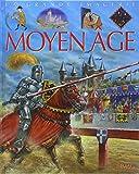 La Grande imagerie : Le Moyen âge