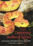 Dangerous Snakes of Africa: Natural H...
