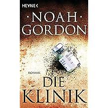 Die Klinik: Roman (German Edition)