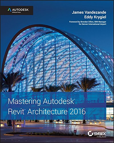 [(Mastering Autodesk Revit Architecture 2016 : Autodesk Official Press)] [By (author) James Vandezande ] published on (July, 2015)