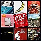 Rock Vinyl: Die 700 legendärsten Plattencover