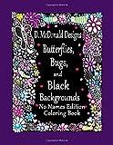 D. McDonald Designs Butterflies, Bugs, and Black Backgrounds No Names Edition Co by Ms Deborah L. McDonald (2016-07-21)