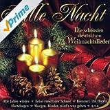 Stille Nacht (Die schönsten deutschen Weihnachtslieder)