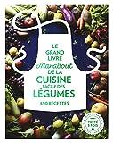 Le grand livre Marabout des légumes - 450 recettes