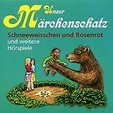 Unser Märchenschatz: Schneeweisschen und Rosenrot / Der Zaunkönig / Die sieben Schwaben / Frau Holle