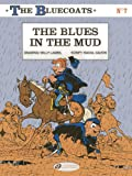Bluecoats Vol. 7, The : The Blues in the Mud