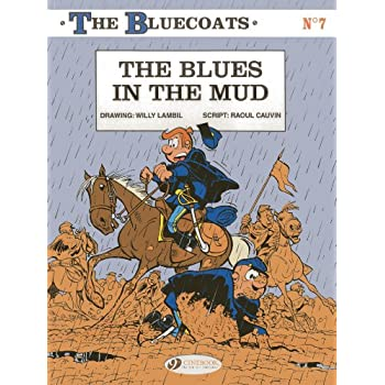 The Bluecoats - tome 7 The blues in the Mud (07)