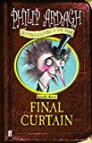 Final Curtain: Further Adventures of Eddie Dickens Book 3