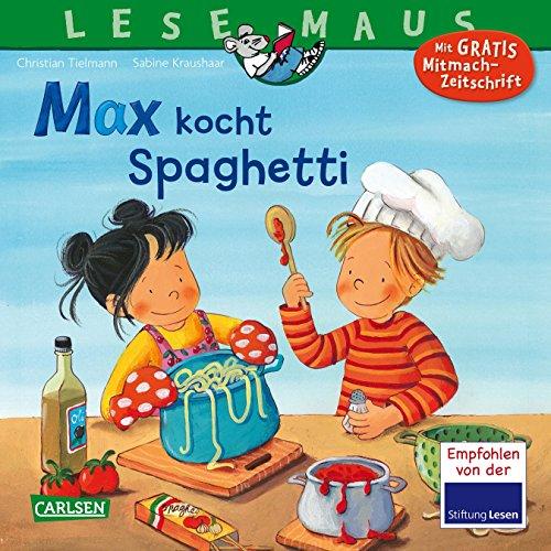 Preisvergleich Produktbild Max kocht Spaghetti (LESEMAUS, Band 62)