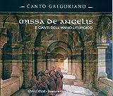 Missa De Angelis - Chants Grégoriens