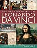 Life and Works of Leonardo da Vinci (Life & Works of)