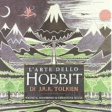 L'arte dello Hobbit di J. R. R. Tolkien