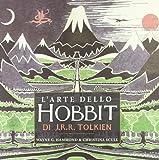 L'arte dello Hobbit di J. R. R. Tolkien. Ediz. illustrata