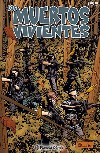 Los muertos vivientes #155: Llamada a las armas (Los Muertos Vivientes Serie nº 1) por Robert Kirkman