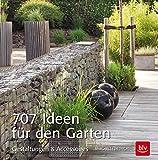 707 Ideen für den Garten: Gestaltungen & Accessoires