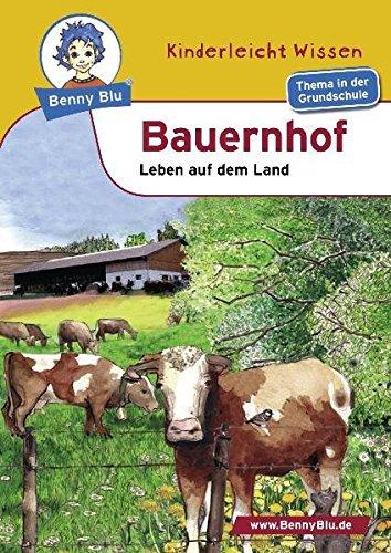 Preisvergleich Produktbild Benny Blu 02-0153 Benny Blu Bauernhof,  2.,  überarbeitet Auflage-Leben auf dem Land