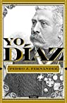 Yo, Díaz par Pedro J. Fernandez