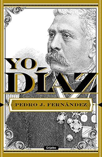 Yo, Díaz por Pedro J. Fernández