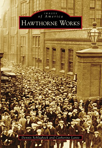 Hawthorne Works (Images of America) (English Edition)