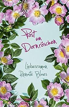 Post von Dornröschen: Romantischer Liebesroman von [Blaes, Renate]