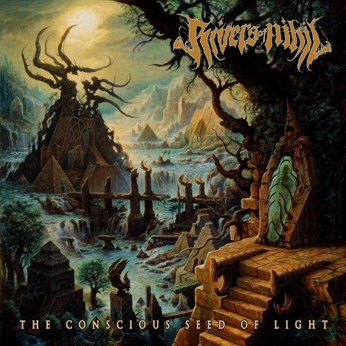 The Conscious Seed of Light by Rivers of Nihil (2013-10-15)