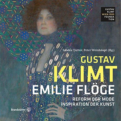 Emilie Flöge - Reform der Mode, Inspiration der Kunst - Edition Klimt, Band 3