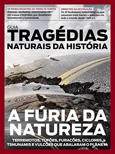 Guia Tragédias Naturais da História ed.01 (Portuguese Edition) por On Line Editora