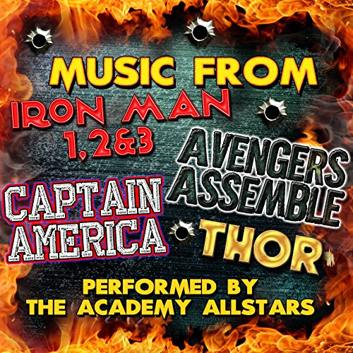 Music from Iron Man 1, 2 & 3, Avengers Assemble, Captain America & Thor (2 Thor Avengers)