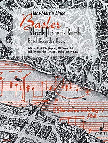 Preisvergleich Produktbild Basler Blockflöten-Buch: Soli für Blockflöte. Sopran-, Alt-, Tenor- und Bass-Blockflöte wechselnd.