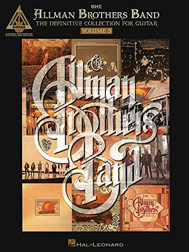 The Allman Brothers Band - The Definitive Collection for Guitar - Volume 3 (Guitar Recorded Versions)
