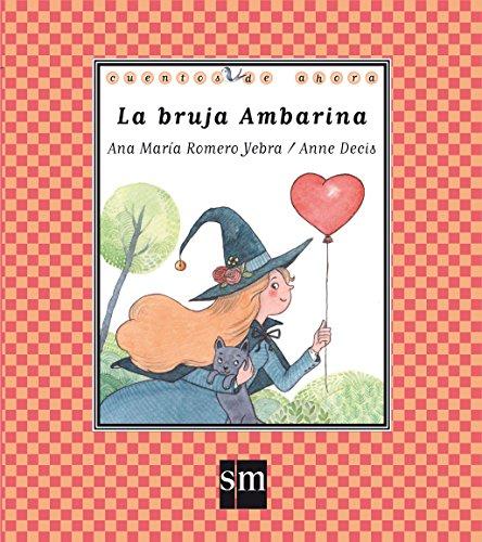 Portada del libro La bruja Ambarina (Cuentos de ahora)