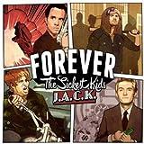 Songtexte von Forever the Sickest Kids - J.A.C.K.