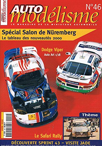 Auto Modelisme N°46 avr 2000: Dodge viper Le safari rally par collectif