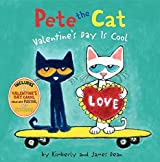Pete the Cat: Valentine's Day Is Cool by James Dean (2013-11-26)