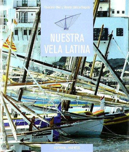 Nuestra Vela Latina por Vicente Garcia Delgado