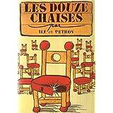 Les douzes chaises : Roman 546 pages : Russe traduit par Alain Préchac