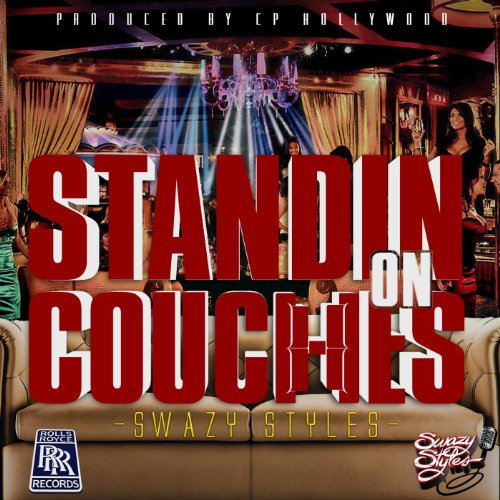 Standin on Couches [Explicit] - Couch Roll