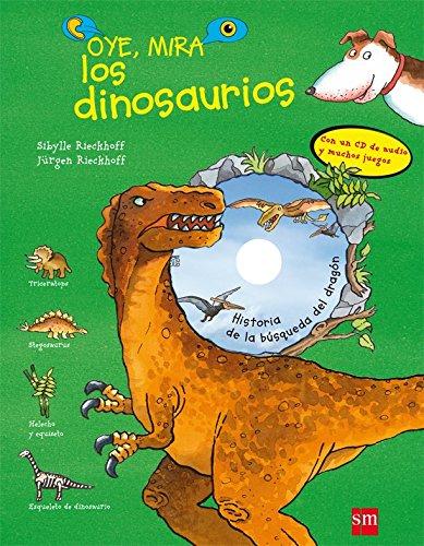 Oye, mira los dinosaurios por Jürgen Rieckhoff